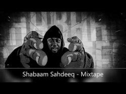 Shabaam Sahdeeq – Mixtape (By The Rockness Monstah)  Compilations & Best Of (U.S.A)  T ...