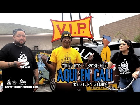 """""""YOUNG HYPE – """"AQUI EN CALI"""" FEAT. BAYBEE GURL [PRODUCED BY TROUCHPAC]  International Collab's (Europe, Allemagne / U.S.A)  """"AQUI EN CALI"""" FEAT. BAYBEE GURL  PRODUCED BY TROUCHPAC ©2021 VIP RECORDS   SKYS PRES ..."""