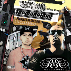 """Sacx One ft Termanology, Dj E.Rex – Luchando  This track is from the album """"Never  ..."""