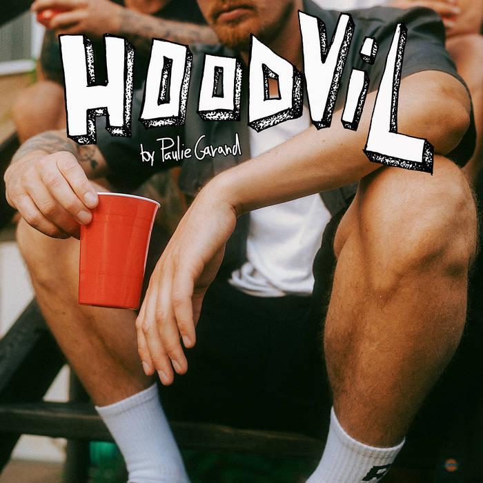 Paulie Garand – Hood Vil (Single)  Europe, République Chèque  tynikdy Label  paru le 29 se ...