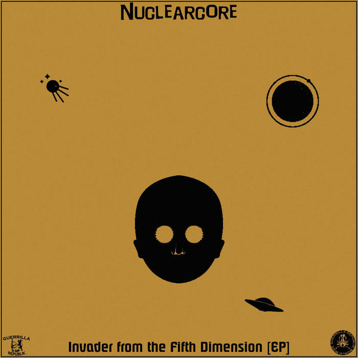 Invader from the Fifth Dimension [EP] by Nuclearcore (Instrumental)  Beatmaking & Instrument ...