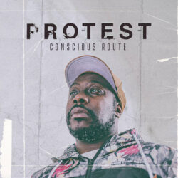 Conscious Route – Protest  United Kingdom   Conscious Route is a rapper, MC, poet and sing ...