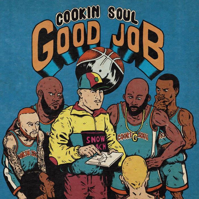 Cookin Soul – GOOD JOB   International Collab's (Europe, Espagne / U.S.A)  GOOD JOB  ...