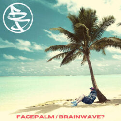 Benny Diction – Facepalm / Brainwave? (BBP77)  United Kingdom   Click For Other Platforms  ...
