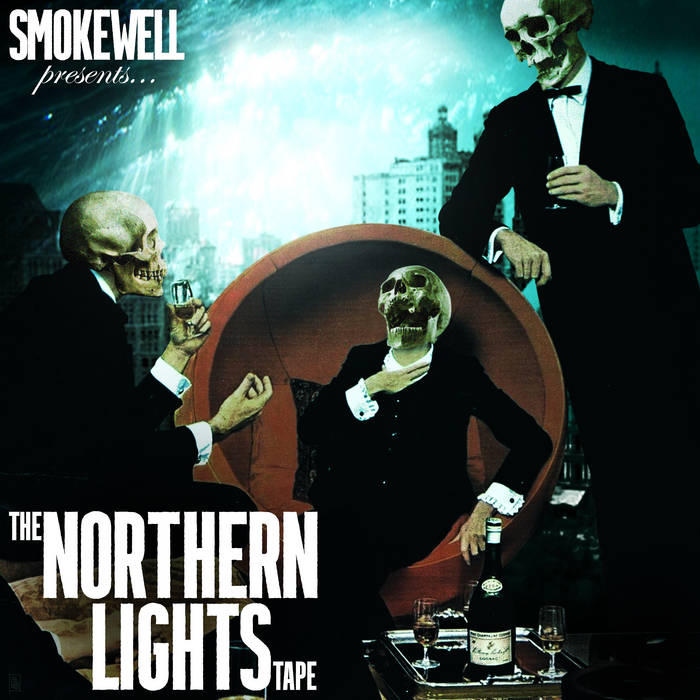 Smokewell Presents... The Northern Lights Tape  My proudest release to date. 100% Canadian co ...