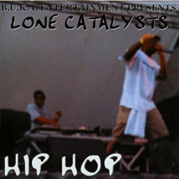 Hip Hop by Lone Catalysts (2001)