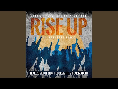 Rise Up (feat. Zumbi, Blak Madeen & Locksmith) (The Arcitype Remix)  U.S.A  ℗ Love.Pain And Music  Released on: 2021-10-08