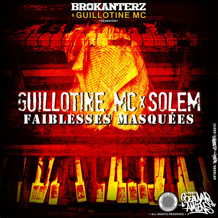 Guillotine Mc feat Solem Faiblesses Masquées  Europe, France   paru le 10 octobre 2021 Lyrics by ...