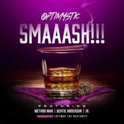 OptiMystic MC – Smaaash feat Method Man, Bertie Anderson & JR. (Single)  Australie   P ...