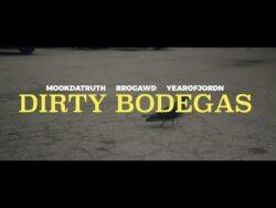 MookDaTruth – Dirty Bodegas Feat. BroGawd & YEAROFJORDN  Pawtucket, Rhode Island emcee ...
