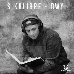 S.Kalibre – DWYL (Single)  United Kingdom