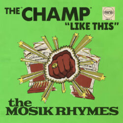 The Champ by Mosik Rhymes