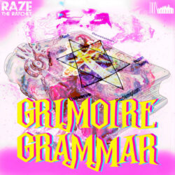 Grimoire Grammar by Raze The Ratchet  releases October 26, 2021  Produced by : Sick Thor Featuri ...