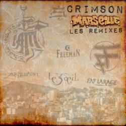 CRIMSON – Marseille (Les Remixes)  Remix & Cover (United Kingdom / France)  A chance e ...