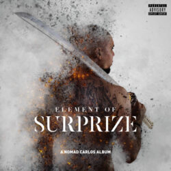 Element Of Surprize by Nomad Carlos  Fresh off the success of The Council Of The Gods' latest gr ...